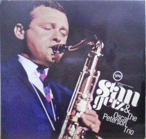 STAN GETZ & THE OSCAR PETERSON TRIO / Stan Getz & The Oscar Peterson Trio(LP)