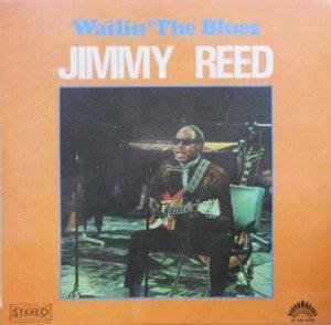JIMMY REED / Wailin' The Blues(LP)