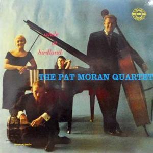 PAT MORAN QUARTET / While At Birdland(LP)