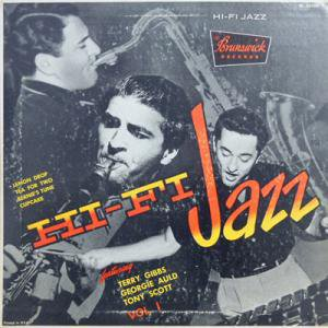 "TERRY GIBBS SEXTET / GEORGIE AULD'S ALL STARS / TONY SCOTT QUINTET / Hi Fi Jazz(10"")"