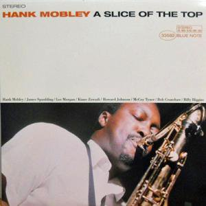 HANK MOBLEY / A Slice Of The Top(LP)