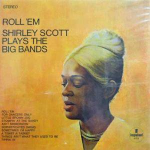 SHIRLEY SCOTT / Roll 'em(LP)