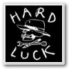 HARD LUCK ハードラック