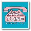 DIAL TONE WHEELS ダイアルトーン(全アイテム)