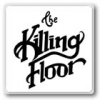 KILLING FLOOR キリング フロアー
