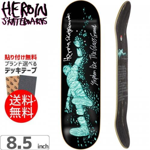 【HEROIN SKATEBOARDS ヘロイン デッキ】ROGIE GLASS GIANT DECK[8.5インチ]NO21