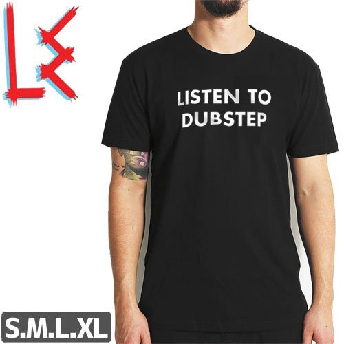SALE! 【エルイー LE SKATEBOARDS Tシャツ】LISTEN TO DUBSTEP TEE【ブラック】NO6