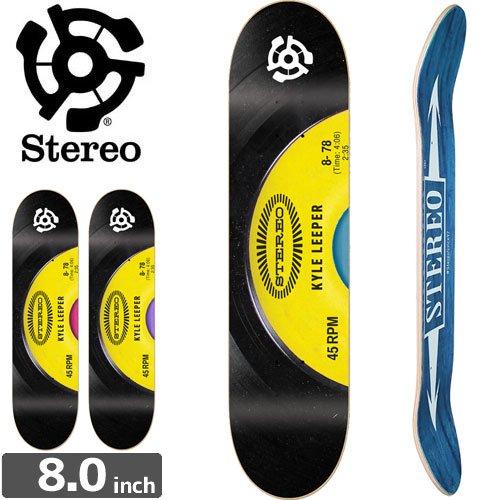 【STEREO ステレオ スケートボード デッキ】KYLE LEEPER 45 RPM[8.0インチ]NO57