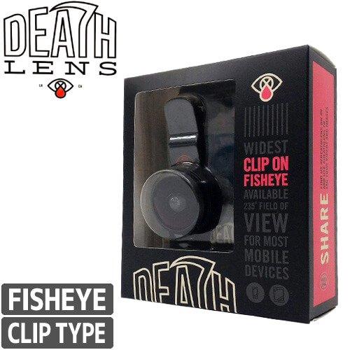 ほぼ全てのデバイスに対応できるクリップタイプ!                 【DEATH DIGITAL デスデジタル レンズ】DEATHLENS デスレンズ CLIP ON FISHEYE LENS - クリップタイプ【魚眼レンズ】NO15