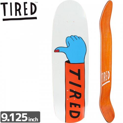 【TIRED タイレッド スケートボード デッキ】THUMBS DOWN DECK[9.125インチ]オールドスクール NO5