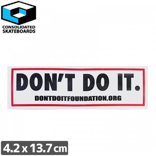 【CONSOLIDATED コンソリデーテッド スケボー ステッカー】DONT DO IT【4.2cm x 13.7cm】NO59