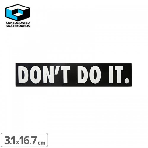 【CONSOLIDATED コンソリデーテッド スケボー ステッカー】DONT DO IT【3.1cm x 16.7cm】NO60