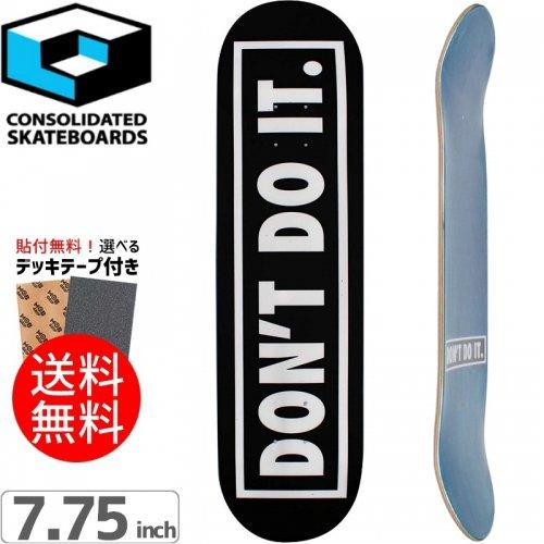【CONSOLIDATED コンソリデーテッド スケートボード デッキ】DON'T DO IT DECK[7.75インチ]NO22