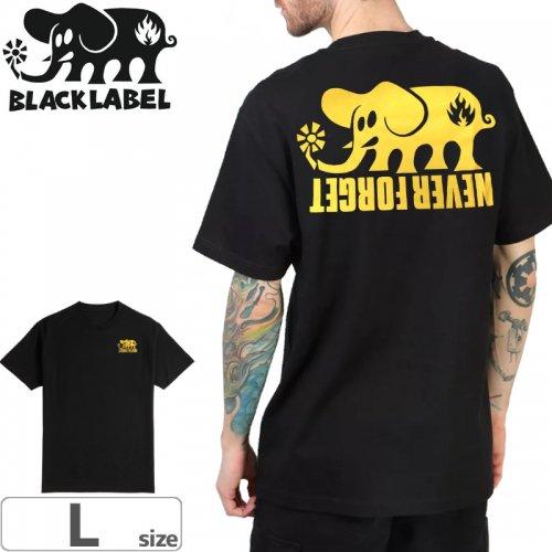 【BLACK LABEL ブラックレーベル スケボー Tシャツ】NEVER FORGET TEE【ブラック】NO50