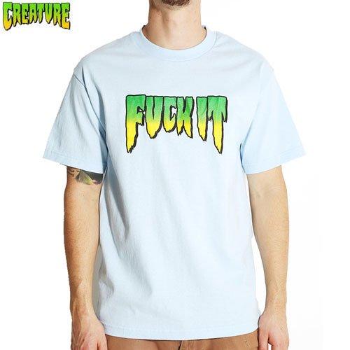【CREATURE クリーチャー スケボー Tシャツ】CREATURE FUCK IT TEE【ライトブルー】NO94