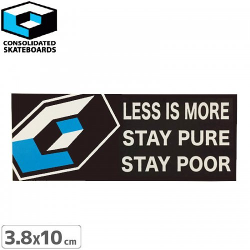 【CONSOLIDATED コンソリデーテッド スケボー ステッカー】LESS IS MORE【3.8cm x 10cm】NO16