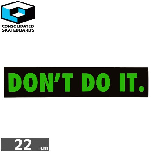 【CONSOLIDATED コンソリデーテッド スケボー ステッカー】DONT DO IT【4cm x 22cm】NO24