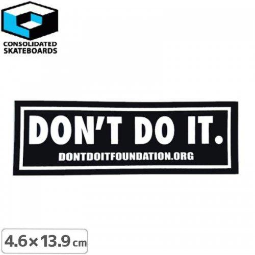 【CONSOLIDATED コンソリデーテッド スケボー ステッカー】DONT DO IT【4.9cm x 14.9cm】NO29