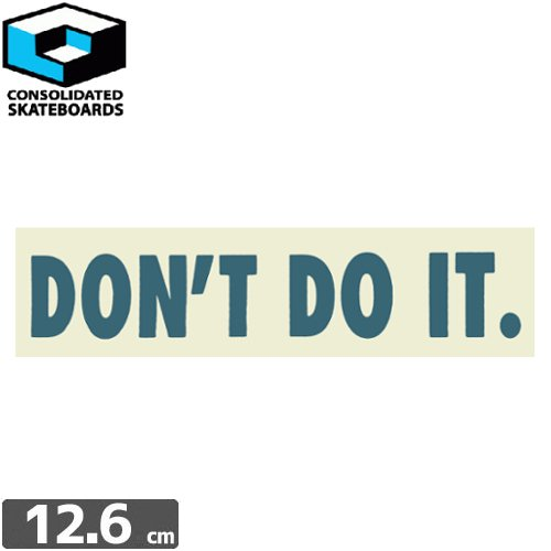 【CONSOLIDATED コンソリデーテッド スケボー ステッカー】DONT DO IT【3.2cm x 12.6cm】NO39