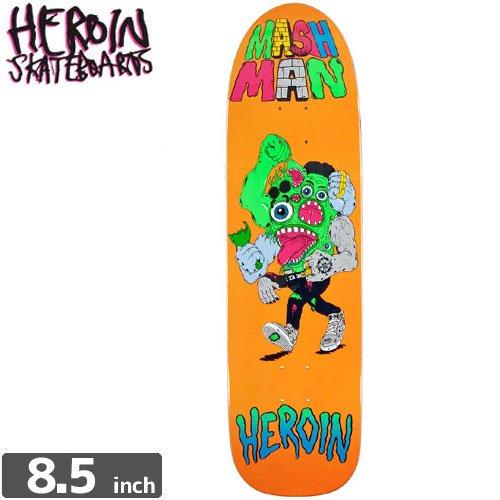 【HEROIN SKATEBOARDS ヘロイン デッキ】MASH MAN DECK[8.5インチ]NO20