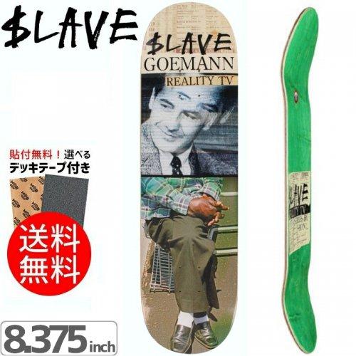 【スレイブ SLAVE スケボー デッキ】GOEMANN REALITY TV DECK[8.375インチ]NO8