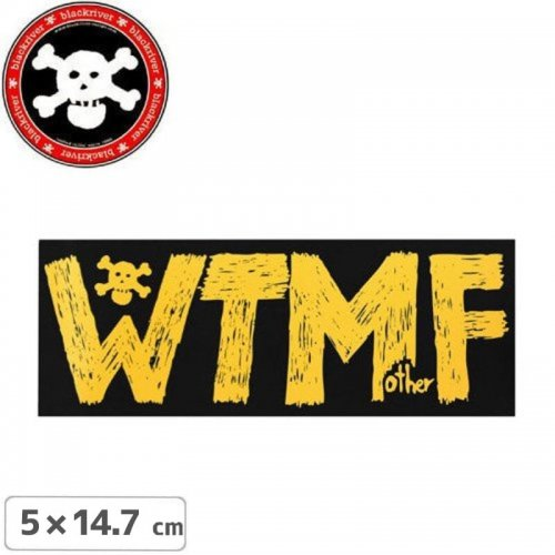 【BLACKRIVER ステッカー】WTMF STICKER【5cm x 14.7cm】NO16
