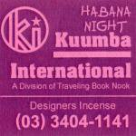 KUUMBA『incense』(HABANA NIGHT)