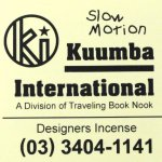 KUUMBA『incense』(Slow Motion)