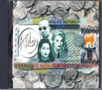 第2回 貴重盤・新古品大セール : Kulay / 100,000Pesos Worth of Karma