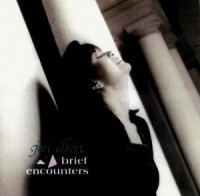 Joey Albert / Brief Encounters *