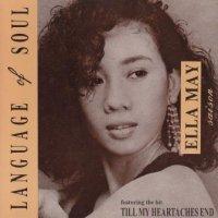 Ella May Saison / Language Of Soul *
