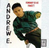 第2回 貴重盤・新古品大セール : Andrew E. / Humanap Ka Ng Panget!*
