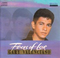 Gary Valenciano / Faces of Love *