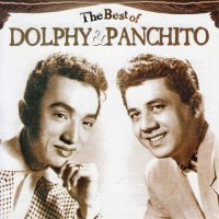 Dolphy & Panchito / The Best of Dolphy and Panchito
