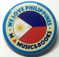 MIA MUSIC&BOOKS オリジナル缶バッジ (WE LOVE PHILIPPINES) 32mm
