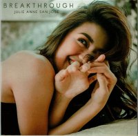 Julie Anne San Jose / Breakthrough