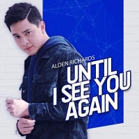 <img class='new_mark_img1' src='https://img.shop-pro.jp/img/new/icons1.gif' style='border:none;display:inline;margin:0px;padding:0px;width:auto;' />Alden Richards / Until I See You Again