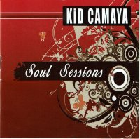 <img class='new_mark_img1' src='https://img.shop-pro.jp/img/new/icons2.gif' style='border:none;display:inline;margin:0px;padding:0px;width:auto;' />Kid Camaya / Soul Sessions