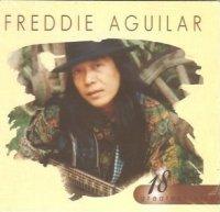 Freddie Aguilar / 18 Greatest Hits