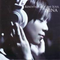Nina / Renditions Of The Soul