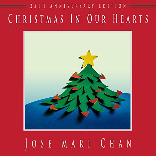 Jose Mari Chan / Christmas In Our Heart