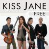 Kiss Jane / Free