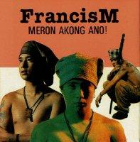 Francis Magalona / Meron Akong Ano