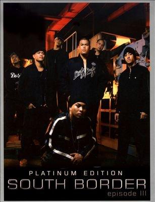 South Border/Platinum Edition Episode III 2CD