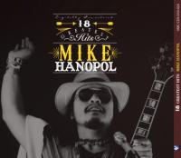 Mike Hanopol / 18 Greatest Hits