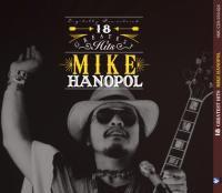 Mike Hanopol / 18 Greatest Hits