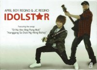 April Boy Regino & JC Regino / Idol Star