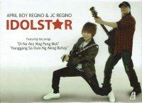April Boy Regino & JC Regino / Idol Star