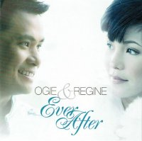 Ogie & Regine / Ever After 2CD