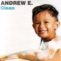 Andrew E./Clean